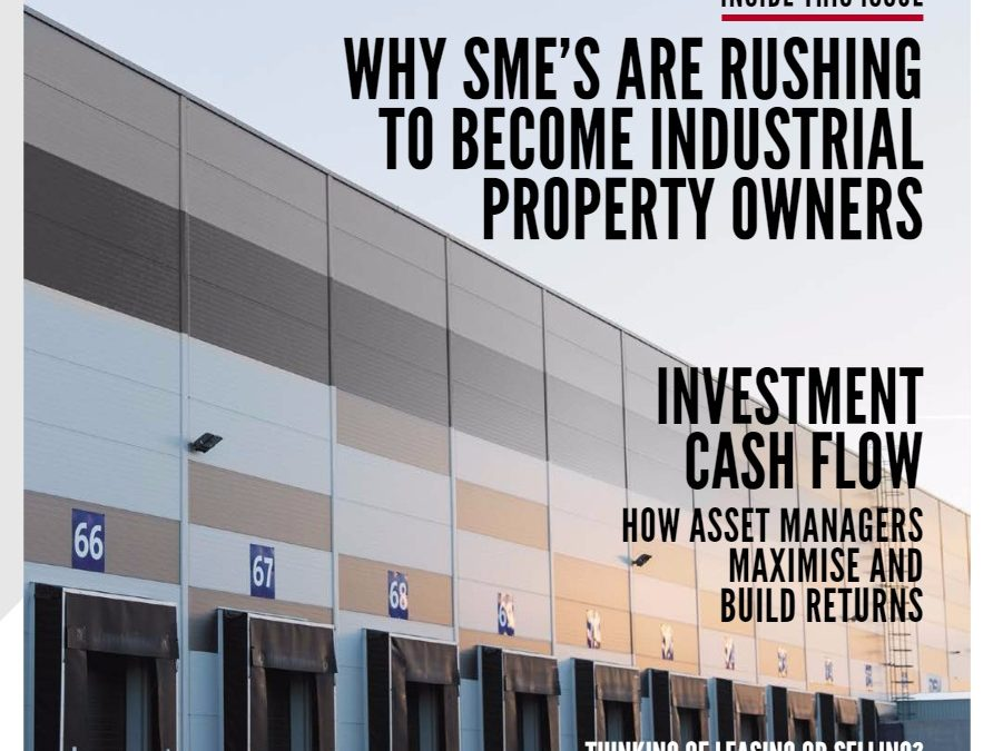 Why SME's Are Rushing To Become Industrial Property Owners